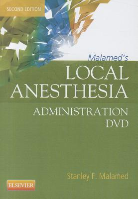Malamed's Local Anesthesia Administration By Malamed, Stanley F.